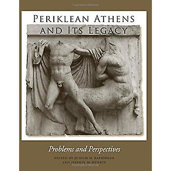 Periklean Athen og sin arv - problemer og perspektiver av Jeffrey