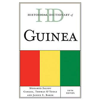 Historical Dictionary of Guinea Fifth Edition by Camara & Mohamed Saliou