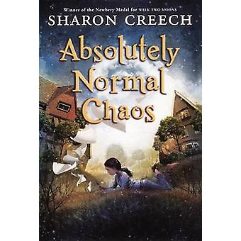 Absolutely Normal Chaos by Sharon Creech - 9780613029360 Book