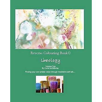 Reverse Colouring Book by McGillivray & Corla