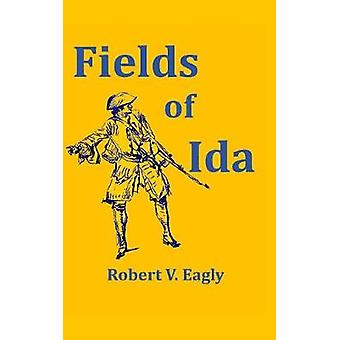 Fields of Ida by Eagly & Robert V.