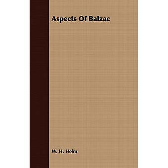 Aspects Of Balzac by Helm & W. H.