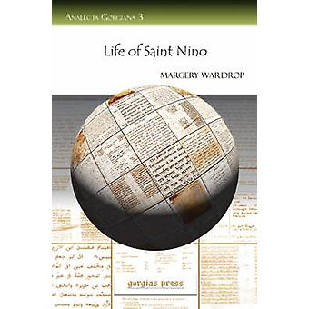 Life of Saint Nino by Wardrop & Margery