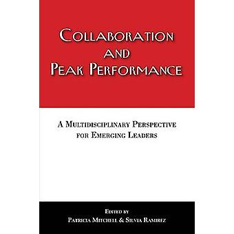 Collaboration and Peak Performance by Mitchell & Patricia