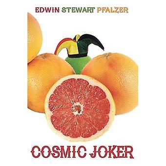 Cosmic Joker by Pfalzer & Edwin Stewart