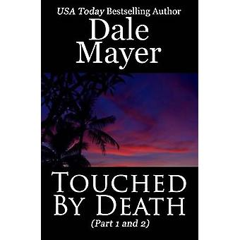 Touched by Death by Mayer & Dale