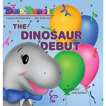 The Dinosaur Debut by Eeebs & Aunt
