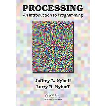 Processing - An Introduction to Programming by Jeffrey L. Nyhoff - Lar