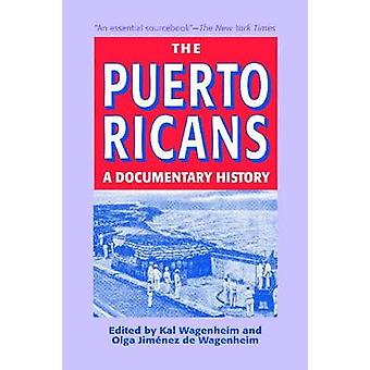 The Puerto Ricans - A Documentary History - 2013 (Updated and Expanded