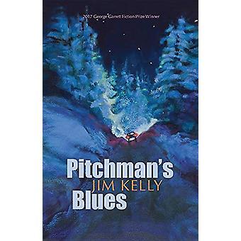 Pitchman's Blues av Jim Kelly - 9781680031652 Bok