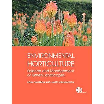 Environmental Horticulture - Science and Management of Green Landscape