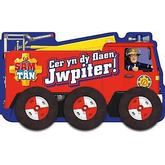 Cyfres Sam Tan - Cer yn dy Flaen Jwpiter! by Gingell Jones - 978184967