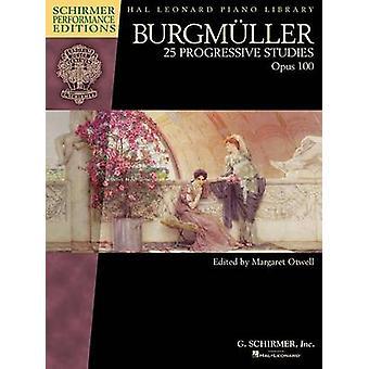 Burgmuller - 25 Progressive Studies - Op. 100 (Schirmer Performance Ed