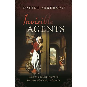 Invisible Agents by Nadine Akkerman