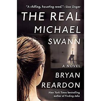 The Real Michael Swann by Bryan Reardon - 9781524742348 Book