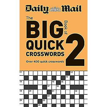 Daily Mail Big Book of Quick Crosswords Volume 2 door Daily Mail - 9780