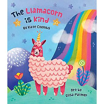 The Llamacorn Is Kind by Kate Coombs - 9781423652625 Book