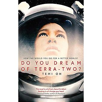 Do You Dream of Terra-Two? by Temi Oh - 9781471171246 Book
