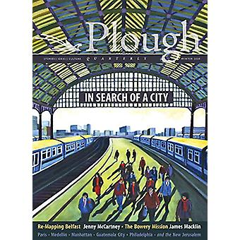 Plough Quarterly No. 23 - In Search of a City by Jenny McCartney - 97