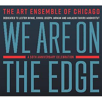 We Are On The Edge: A 50th Anniversary Celebration [CD] USA import