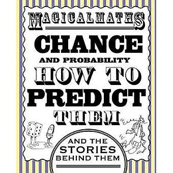 Magical Maths  Chance by Way & Steve