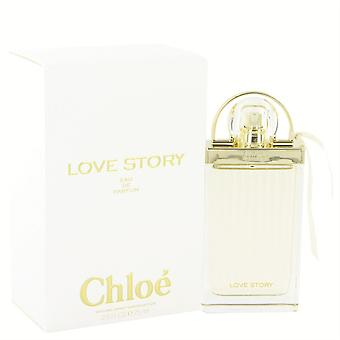 Chloe Love Story Eau De Parfum Spray 75 ml par Chloe