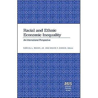 Racial and Ethnic Economic Equality: An International Perspective (American University Studies Series XVI, Economics)