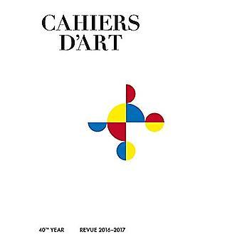 Cahiers d'Art 2016-2017: Gabriel Orozco (Cahiers d'Art Revues)