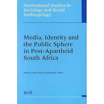 Medien, Identität und Öffentlichkeit sanat in Südafrika nach der Apartheid