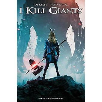 I Kill Giants Movie TieIn Edition