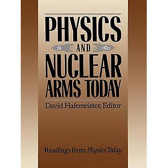 Physics and Nuclear Arms Today by David Hafemeister - 9780883186404 B