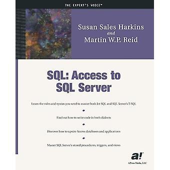 SQL - Access to SQL Server by Susan Sales Harkins - 9781893115309 Book