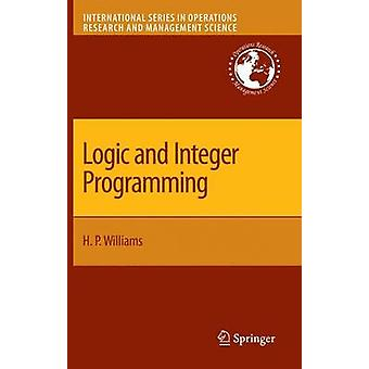Logic and Integer Programming by Williams & H. Paul