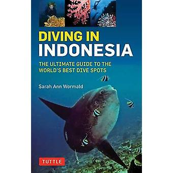 Diving in Indonesia by Wormald & Sarah Ann