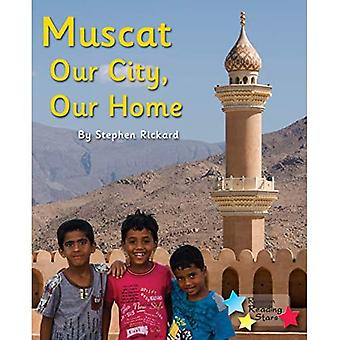 Muscat: Our City, Our Home� (Reading Stars)