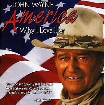 John Wayne - America Why I Love Her [CD] USA import