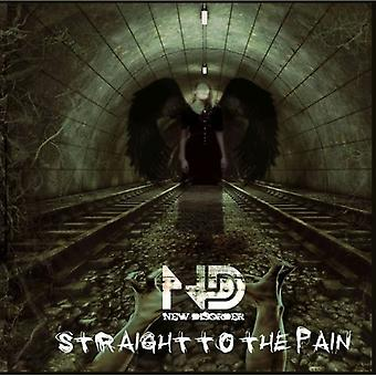New Disorder - Straight to the Pain [CD] USA import