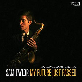 Sam Taylor - My Future Just Passed [CD] USA import