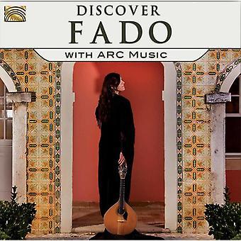 Ontdek Fado met Arc muziek - ontdek Fado met Arc muziek [CD] USA import