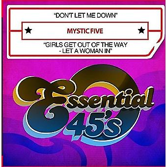 Mystic Five - Don't Let Me Down / Girls Get Out of the Way - Let [CD] USA import