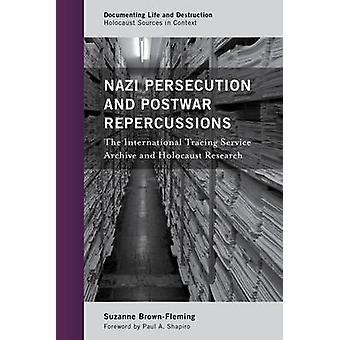 Nazisternas förföljelser och efterkrigs återverkningar - internationell spårning