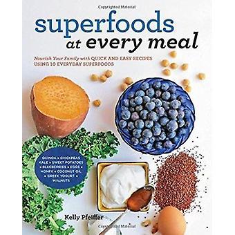 Superfoods vid varje måltid - vårda din familj med snabb och enkel Rec