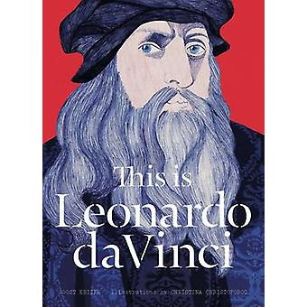 Dit is Leonardo Da Vinci door Joost M. Keizer - Christina Christoforou
