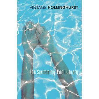 Der Schwimmbad-Bibliothek von Alan Hollinghurst - 9781784870317 Buch
