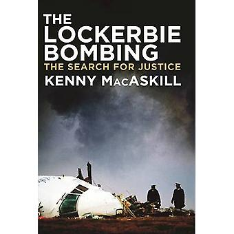 The Lockerbie Bombing - The Search for Justice by Kenny MacAskill - 97
