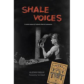 Shale Voices by Alistair Findlay - 9781906307110 Book