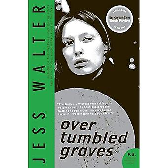 Over Tumbled Graves (P.S.)