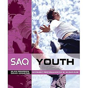 Jeunesse de la SAQ: Mouvement Performance dans le Sport et les jeux pour les 12-18 ans (SAQ): mouvement Performance dans le Sport et les jeux pour les 12-18 ans (SAQ)