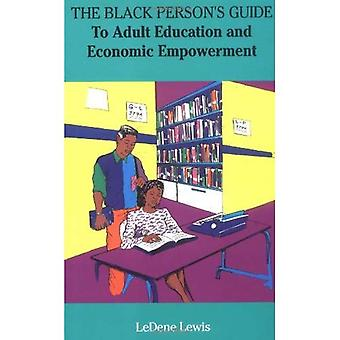 Svart Person's Guide: till vuxenutbildning och ekonomiska egenmakt