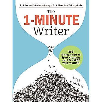 Lo scrittore di 1 minuto: 396 Microprompts per accendere la creatività e ricaricare la tua scrittura